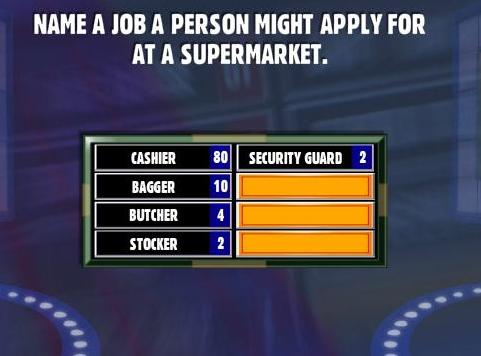 Name A Job A Person Might Apply For At A Supermarket Family Feud
